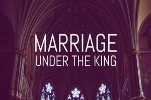 Image for Marriage Under the King